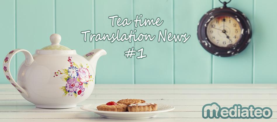 The Tea Time Translation News #1