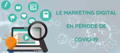 Le marketing digital en période de COVID-19